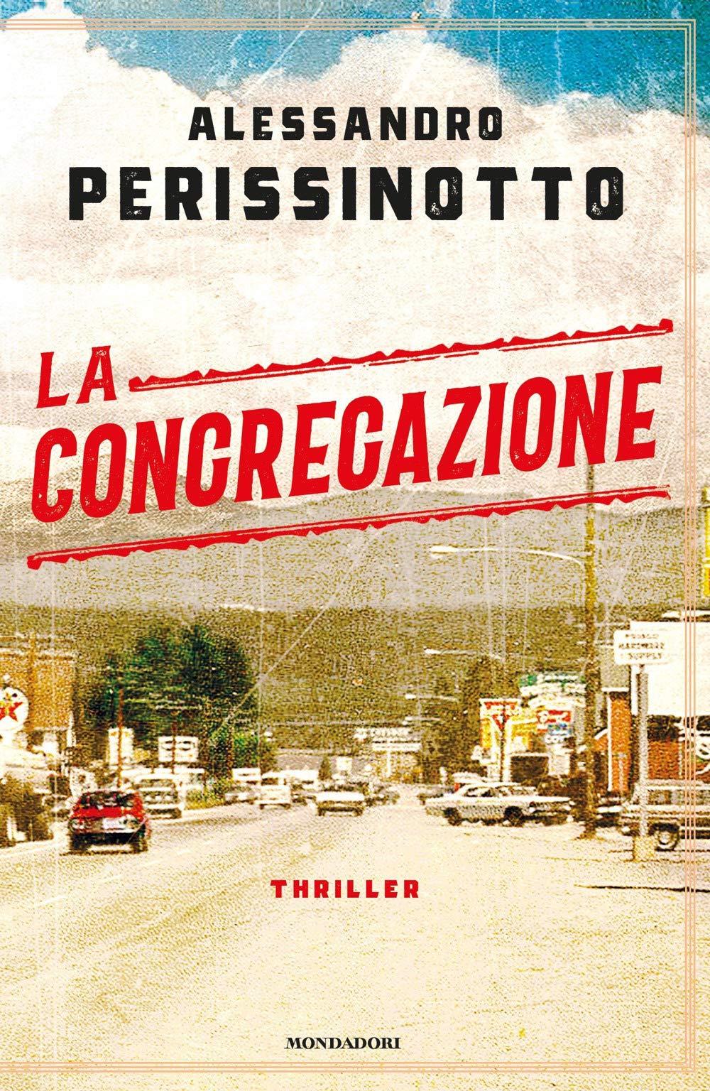 LA CONGREGAZIONE - Alessandro Perissinotto